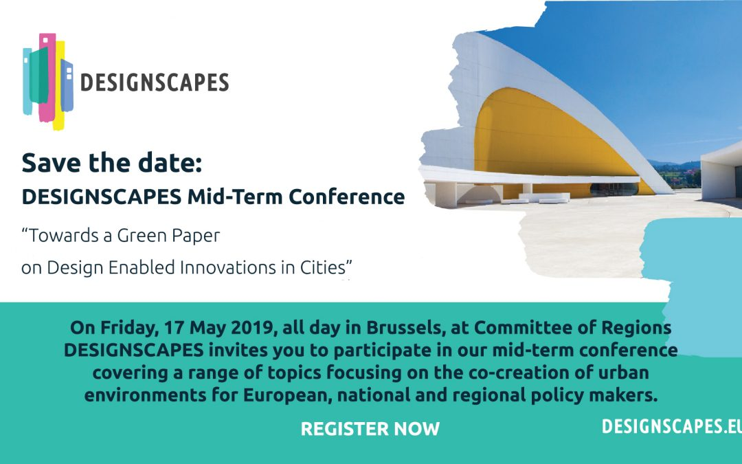 SAVE THE DATE: DESIGNSCAPES MID-TERM CONFERENCE IN BRUSSELS